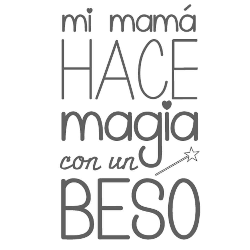 Mi Mamá hace Magia con un Beso